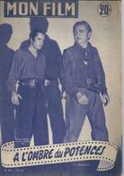 MON FILM N° 481 - A L'OMBRE DES POTENCES - James CAGNEY / John DEREK / Ernest BORGNINE / Viveca LINDFORS  - 1955 - Cinema