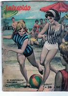 Intrepido N° 28 Le 15 Juillet 1965 édition Del Duca - - Original Editions