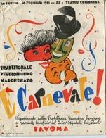 "PUBBLICITA'_ADVERTISING_REKLAM-//SAVONA-Piero Vado-10 Febbraio1951-""CARNEVALE""Teatro Chiabrera Ore 22 A Invito-Doppia- - Advertising"