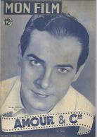 MON FILM N° 197 - AMOUR & Cie - Georges GUETARY / Gaby SYLVIA + Au Dos SILVANA MANGANO - 1950 - Cinema