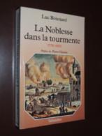 La Noblesse Dans La Tourmente : 1774-1802 / Luc BOISNARD - History