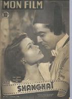 MON FILM N° 112  - SHANGHAI -Gene THIERNEY / Victor MATURE * Walter HUSTON / Phyllis BROOKS - 1948 - Cinema