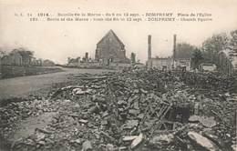 51 Dompremy Bataille De La Marne 1914 Vue Générale Guerre 1914 1918 Ruines - Autres Communes