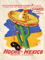 "PUBBLICITA'_ADVERTISING_REKLAM-//SAVONA-Piero Vado-5.mARZO.1949-""NOCHE DE MEXICO""Teatro Chiabrera Ore22 A Invito-Doppia- - Advertising"