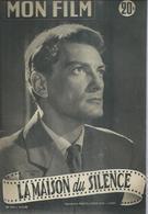 MON FILM N° 376 - LA MAISON DU SILENCE - Jean MARAIS / Daniel GELIN / Frank VILLARD / Cosetta GRECO - 1953 - Cinema