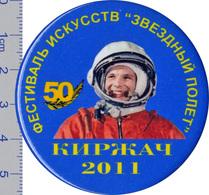 "349-1 Space Soviet Russian Badge Button Pin. Gagarin. ""Star Flight""  Art Festival. 2011 (d-56mm) - Space"