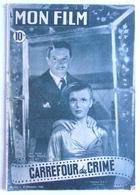 MON FILM N° 123 CARREFOUR DU CRIME LOUIS SALOU MICHELE PHILIPPE ANDRE BERVIL - Cinéma/Télévision