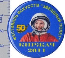 "349-2 Space Soviet Russian Badge Button Pin. Gagarin. ""Star Flight""  Art Festival. 2011 (d-38mm) - Space"