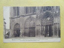 MANTES LA JOLIE. L'Eglise Notre Dame. Les Portails. - Mantes La Jolie