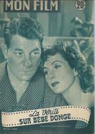 "MON FILM  N° 319  - 1952 "" LA VERITE SUR BEBE DONGE "" DANIELLE DARRIEUX / JEAN GABIN - Dos: YVONNE DE CARLO - Cinema"