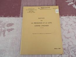 TTA 119 - Notice Sur La Prévention Et La Lutte Contre L'incendie - 64/05 - Books, Magazines, Comics