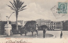 NAPOLI-VILLA  NAZIONALE E CASTEL SANT'ELMO-CARTOLINA VIAGGIATA IL 18-11-1902 - Napoli