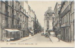 Seine Maritime Dieppe Rue De La Halle Au Blé, Editions LL N° 35, Dos Divisé, Carte Postale NEUVE, N'a Pas Circulé, TBE - Dieppe