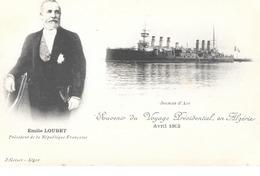LOT 2342 ALGERIE - CPA PRECURSEUR Souvenir Du Voyage Présidentiel - Avril 1903 - Emile LOUBET - Algeri