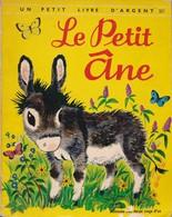 Le Petit âne - Un Petit Livre D'argent - éditions Des Deux Coqs D'or - Autres