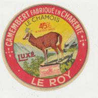 V 449 / ETIQUETTE DE FROMAGE -  CAMEMBERT  LE CHAMOIS   LE ROY   (CHARENTE) - Cheese