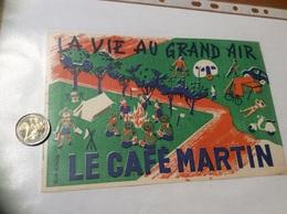 Buvard «LE CAFÉ MARTIN - LA VIE AU GRAND AIR» - Café & Thé
