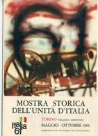 """PUBBLICITA'_ADVERTISING_REKLAM-""""MOSTRA STORICA DELL'UNITA'CENTENARIO UNITA'ITALIA-ITALIA 61 TORINO-Original 100% /AN3- - Advertising"""
