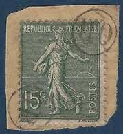 France Semeuse Sur Fragment N°130 15c Vert Oblitéré Du Cachet à Main De Facteur OR Rond R - 1877-1920: Periodo Semi Moderne