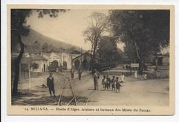 Miliana - Route D'Alger. Ateliers Et Bureaux Des Mines Du Zaccar - Autres