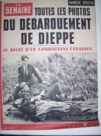 DEBARQUEMENT CANADA DIEPPE Dans LA SEMAINE NUMERO SPECIAL - Newspapers