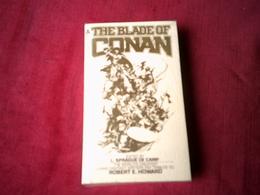 THE BLADE OF CONAN  REF  ACE SCIENCE FICTION  No 0441 11670 1 195  (1979 ) - Novelas