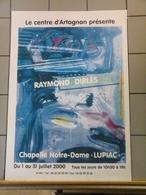 Affiches  - Centre D'Artagnan Présente Raymond Dirlès- Chapelle Notre Dame Lupiac. - Plakate & Poster
