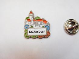 Beau Pin's , Ville De Bazancourt , Oise ?? Marne ?? - Villes