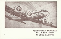 Sabena / Avion / Airplane - Quadrimoteur Douglas D.C.4 1946 ( Voir Verso ) - 1946-....: Ere Moderne