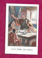 IMAGE PIEUSE...SAINT PIERRE En Famille....2 Scans - Devotion Images
