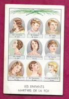 IMAGE PIEUSE...Les ENFANTS MARTYRS De La FOI..Ste Catherine, St Siméon, St Celse, Ste Agnes, Ste Eulalie, St ....2 Scans - Devotion Images
