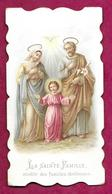 IMAGE PIEUSE De 1904...LA SAINTE FAMILLE Modèle Des Familles Chrétiennes ....2 Scans - Devotion Images