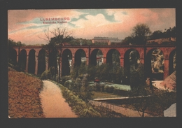 Luxembourg - Eisenbahn Viaduct - 1912 - Luxembourg - Ville