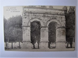 FRANCE - CHARENTE MARITIME - SAINTES - Arc De Triomphe De Germanicus - 1906 - Saintes