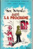 Mon Mononke Désiré - Mon Mononke Avant La Prochaine - Ed Dricot 1988 - Le Toine Culot De Liège - 268 Pp - TBE - Livres, BD, Revues