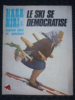Hara-Kiri Journal Bête Et Méchant N°125 Fév.72: Le Ski Se Démocratise - Humour