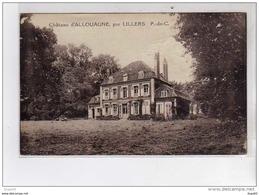 Château D' ALLOUAGNE Par LILLERS - Très Bon état - Lillers