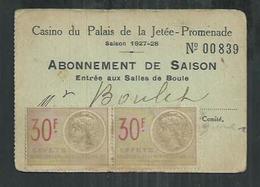Alpes Maritimes. Fiscal Sur Carte D'abonnement De Saison à La Salle De Boule Du  Casino Du Palais De La Jétée à Nice - Fiscaux