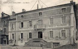 SAINT JUST SUR LOIRE  - La Mairie - Postes Et Télégraphes  (114070) - Saint Just Saint Rambert