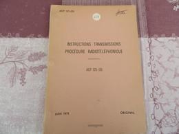 Instructions Transmissions - Procédure Radiotéléphonique - ACP 125 (D) - Original - 254/05 - Books, Magazines, Comics