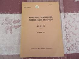Instructions Transmissions - Procédure Radiotéléphonique - ACP 124 (C) - 258/05 - Books, Magazines, Comics