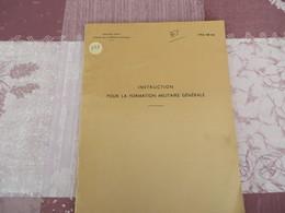 TTA 101 Bis - Instruction Pour La Formation Militaire Générale - 219/05 - Books, Magazines, Comics