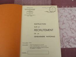 Instruction Sur Le Recrutement De La Gendarmerie Nationale - 62/05 - Books, Magazines, Comics