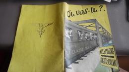 Où Vas-tu ? 1953 Livret Presentation De L'Allemagne Aux Militaires D'occupation - Other