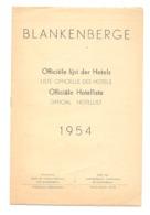 BLANKENBERGE - Lijst Der Hotels / Liste Des Hôtels  1954 - Publicités