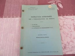 TTA 617 - Instruction Interarmées Sur L'organisation Du Réseau - 249/05 - Books, Magazines, Comics