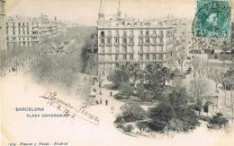 Barcelona - Plaza Universidad - Dos Non Divisé - Edit Hauser Y Menuet -voyagée 1906-Scans Recto Verso-Paypal Free - Barcelona