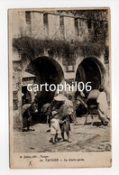 - CPA TANGER (Maroc) - La Double-porte 1915 - Edition Jahan N° 32 - - Tanger