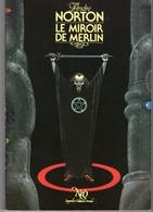 LE MIROIR DE MERLIN De ANDRE NORTON NEO N° 81 Tirage Limité. Voir Description Et Scans - Fantasy