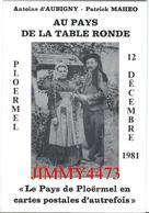 CPM - Le Pays De PLOËRMEL 56 Morbihan En Cartes Postales D'autrefois - Edit. F. LOLLICHON - Scans Recto-Verso - Collector Fairs & Bourses